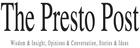 The Presto Post